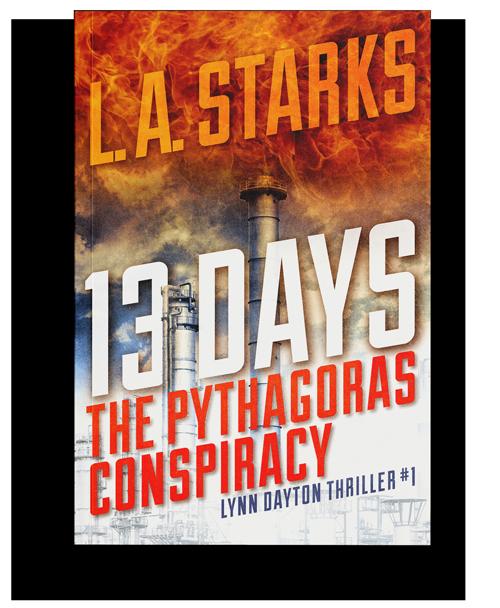 L.A. Starks - 13 Days: The Pythagoras Conspiracy